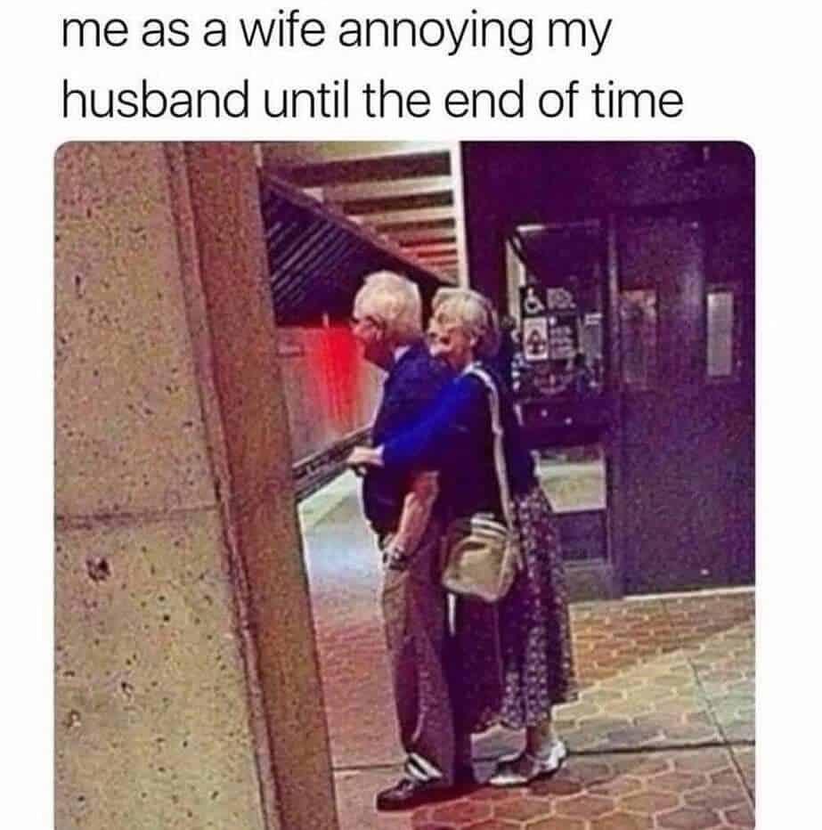 Funny Husband and Wife Memes Cute Old Couple Goals Memes Therelationshipmemes