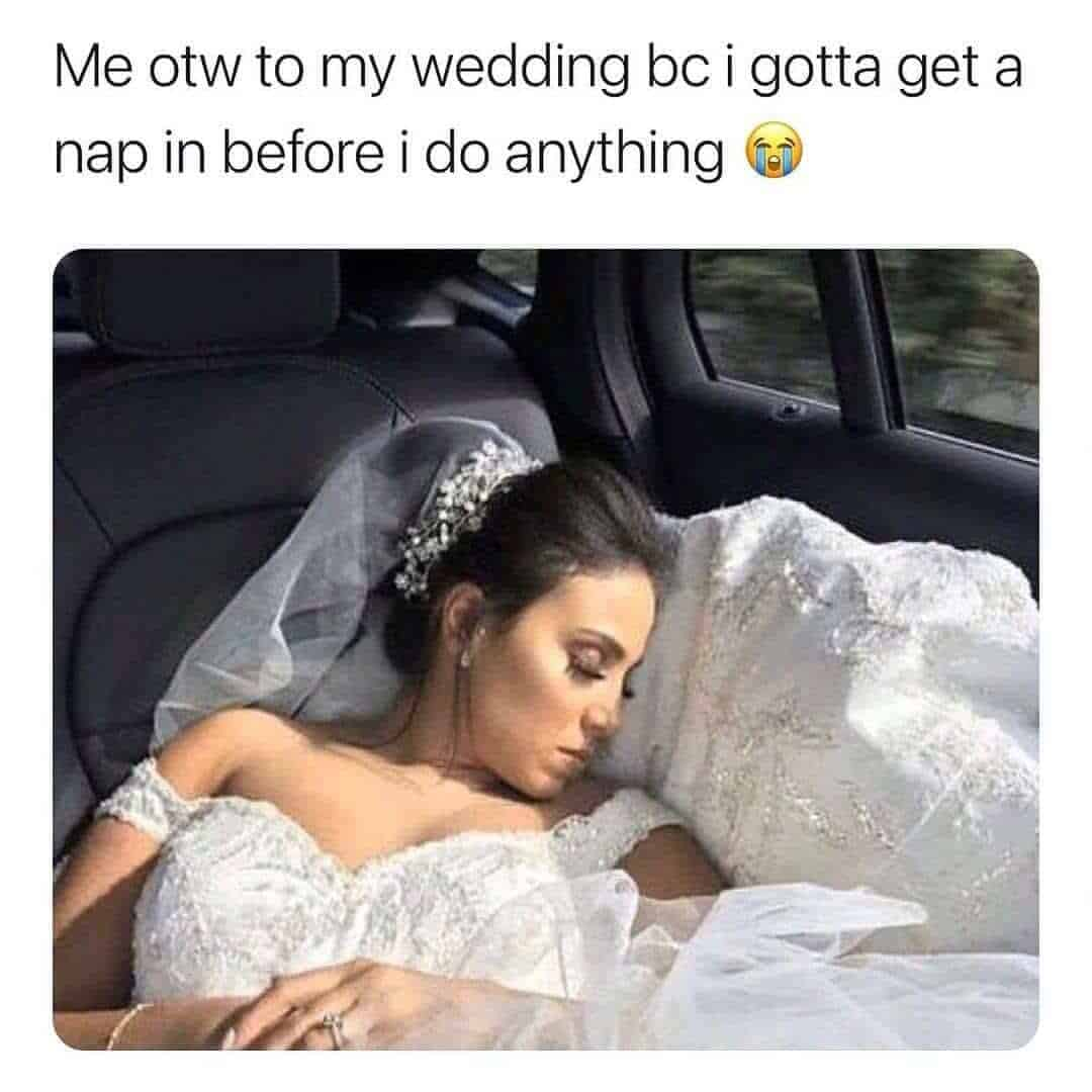 Funny Love Relationship Memes Funny Wedding Pictures Bride Napping Kemo_lone