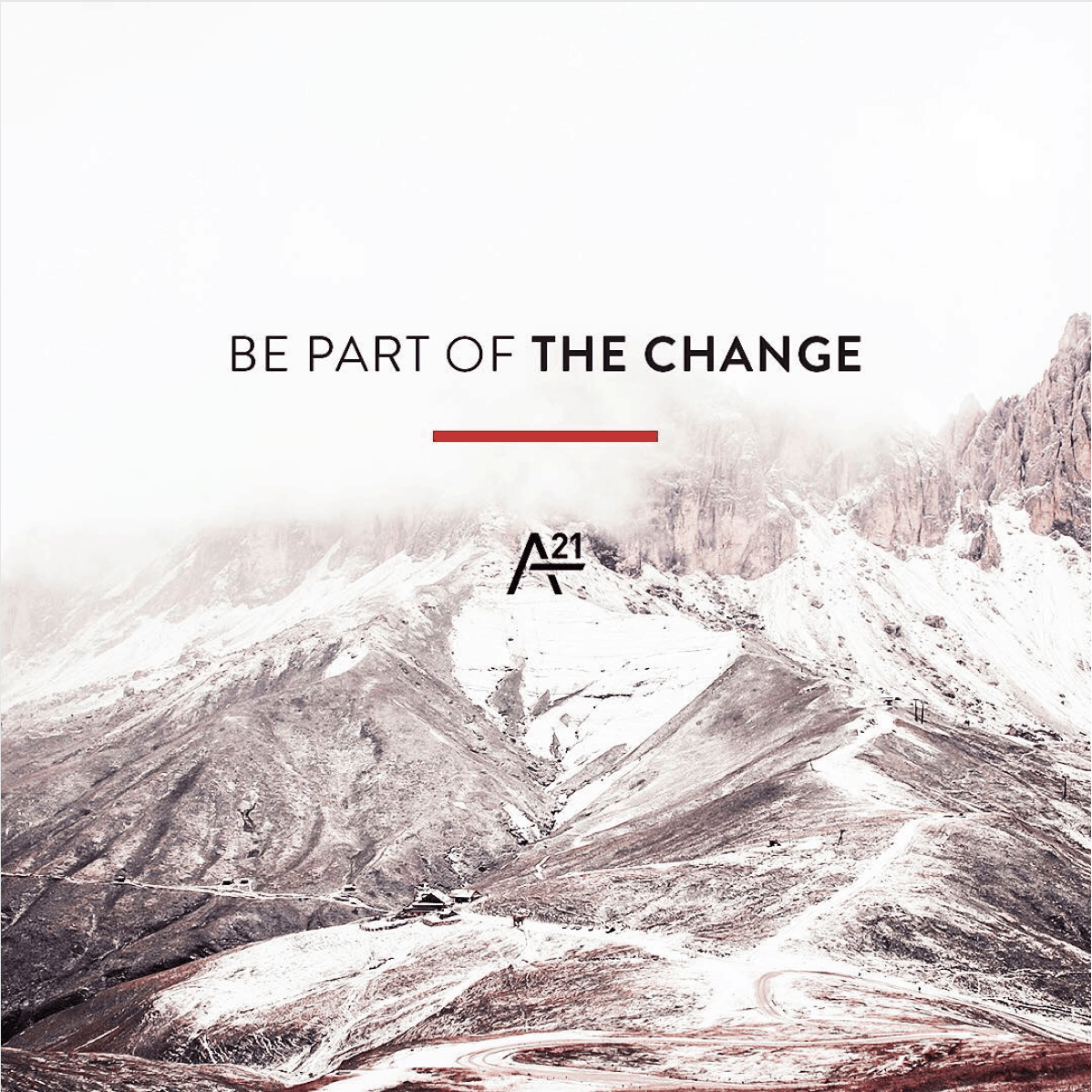 Be part of the change | The A21 Campaign