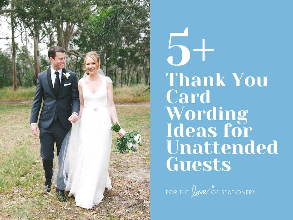 Wedding Thank You Card Verbiage for Unattended Guests Madeleine Chiller Photography